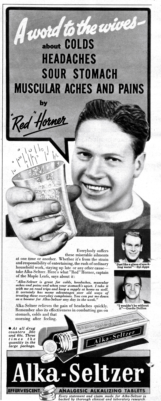 Home Or Away: In a newspaper dating to Januray of 1940, Maple Leafs captain Red Horner suggests you take Alka-Seltzer, any day of the week, whether you're hockey-playing or under the strain of ordinary household work.